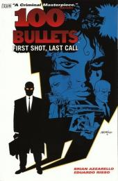100 Bullets (1999) -INT01- First shot last call