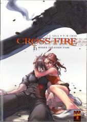 Cross Fire -3- Mourir et laisser vivre