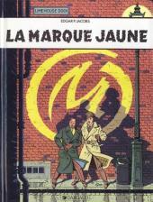 Blake et Mortimer (Éditions Blake et Mortimer) -6- La marque jaune
