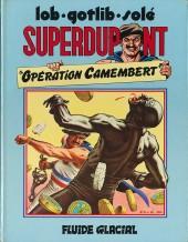 SuperDupont -3- Opération camembert
