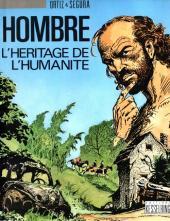 Hombre - La genèse -2- L'héritage de l'humanité
