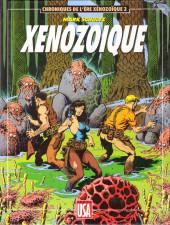 Chroniques de l'ère Xénozoïque -3- Xénozoïque
