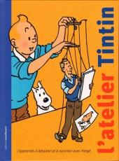 Tintin - Divers -32- L'atelier Tintin : j'apprends à dessiner et à raconter avec Hergé
