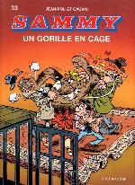 Sammy -33- Un Gorille en cage