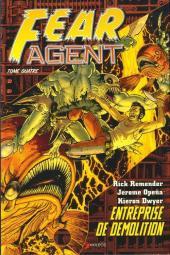 Fear Agent -4- Entreprise de démolition