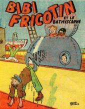 Bibi Fricotin (2e Série - SPE) (Après-Guerre) -29- Bibi Fricotin et le bathyscaphe