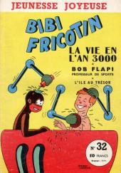 Bibi Fricotin (3e Série - Jeunesse Joyeuse) -32- La vie en l'an 3000