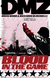 DMZ (2006) -INT06- Blood in the Game