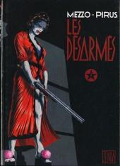 Les désarmés -1- Tome 1