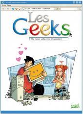 Les geeks -4- Hacker vaillant rien d'impossible