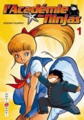 L'académie des Ninjas -1- Tome 1