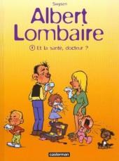 Albert Lombaire -2- Et la santé, docteur ?