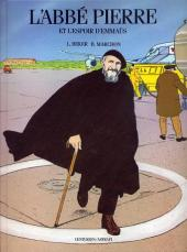 L'abbé Pierre et l'espoir d'Emmaüs -0- L'Abbé Pierre et l'Espoir d'Emmaüs