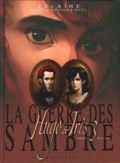 La guerre des Sambre - Hugo & Iris -3- Chapitre 3 - Hiver 1831 : la lune qui regarde