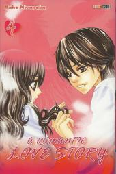 A romantic love story -4- Tome 4