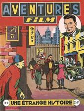 Aventures Film (1re série - Artima) -2- Une étrange histoire
