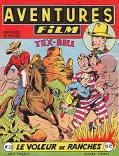 Aventures Film (1re série - Artima) -23- Le voleur de ranches
