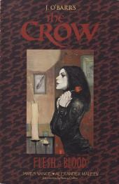 Crow (The): Flesh & Blood -INT- Flesh and blood