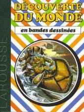 La découverte du monde en bandes dessinées -INT4- De Jacques Cartier à Francis Dracke