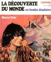 La découverte du monde en bandes dessinées -3- Marco Polo