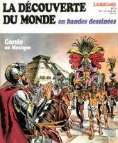 La découverte du monde en bandes dessinées -6- Cortés au Mexique