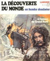 La découverte du monde en bandes dessinées -22- A l'assaut du Grand Nord