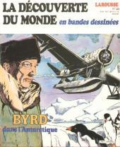 La découverte du monde en bandes dessinées -23- Byrd dans l'Antarctique