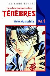 Les descendants des ténèbres -1- Volume 1