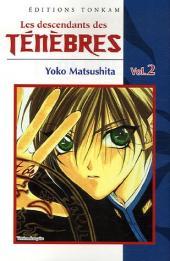 Les descendants des ténèbres -2- Volume 2