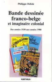 (DOC) Études et essais divers - Bande dessinée franco-belge et imaginaire colonial - Des années 1930 aux années 1980