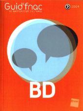 (DOC) Biographies, entretiens, études... -32009- Guid'fnac BD 2009