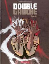 Double gauche -1- Dustin