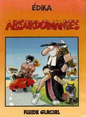 Édika -4- Absurdomanies