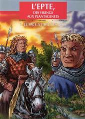 L'epte, des vikings aux Plantagenets -2- Le face à face des Rois