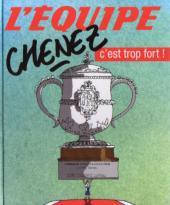 (AUT) Chenez -Equ1- C'est trop fort