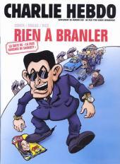 La face karchée de Sarkozy -3- Rien à branler