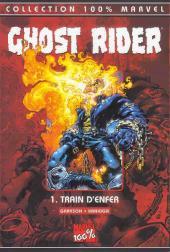 Ghost Rider (100% Marvel) -1- Train d'enfer