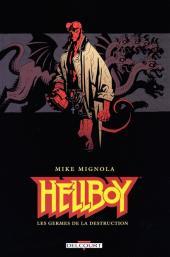 Hellboy (Delcourt) -1- Les germes de la destruction