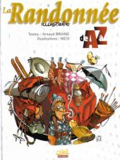 Les illustrés de A à Z - La randonnée illustrée de A à Z