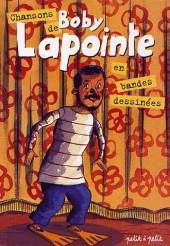 Chansons en Bandes Dessinées  - Chansons de Boby Lapointe en bandes dessinées