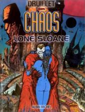 Lone Sloane -8- Chaos