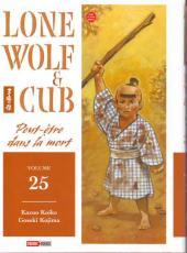 Lone Wolf & Cub -25- Peut-être dans la mort