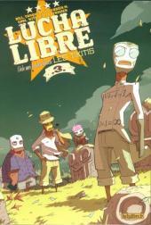 Lucha Libre -3- Hele mei hoohiwahiwa: Les Tikitis