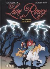 Lune rouge -4- Le livre des songes