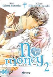 No Money -2- Tome 2