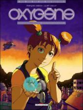 Oxygène -1- La bulle