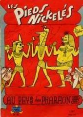 Les pieds Nickelés (3e série) (1946-1988) -47- Les Pieds Nickelés au pays des pharaons