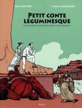 Petit conte léguminesque - Petit conte léguminesque (ou comment le colosse de Rhodes a été construit)
