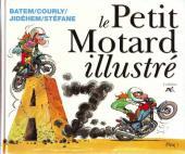 Illustré (Le petit ) (La Sirène / Soleil Productions / Elcy) - Le Petit Motard illustré de A à Z