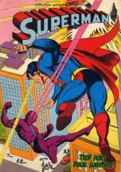 Superman (Sagédition - Présence de l'avenir) -RC02- Superman : Trop fort pour survivre!